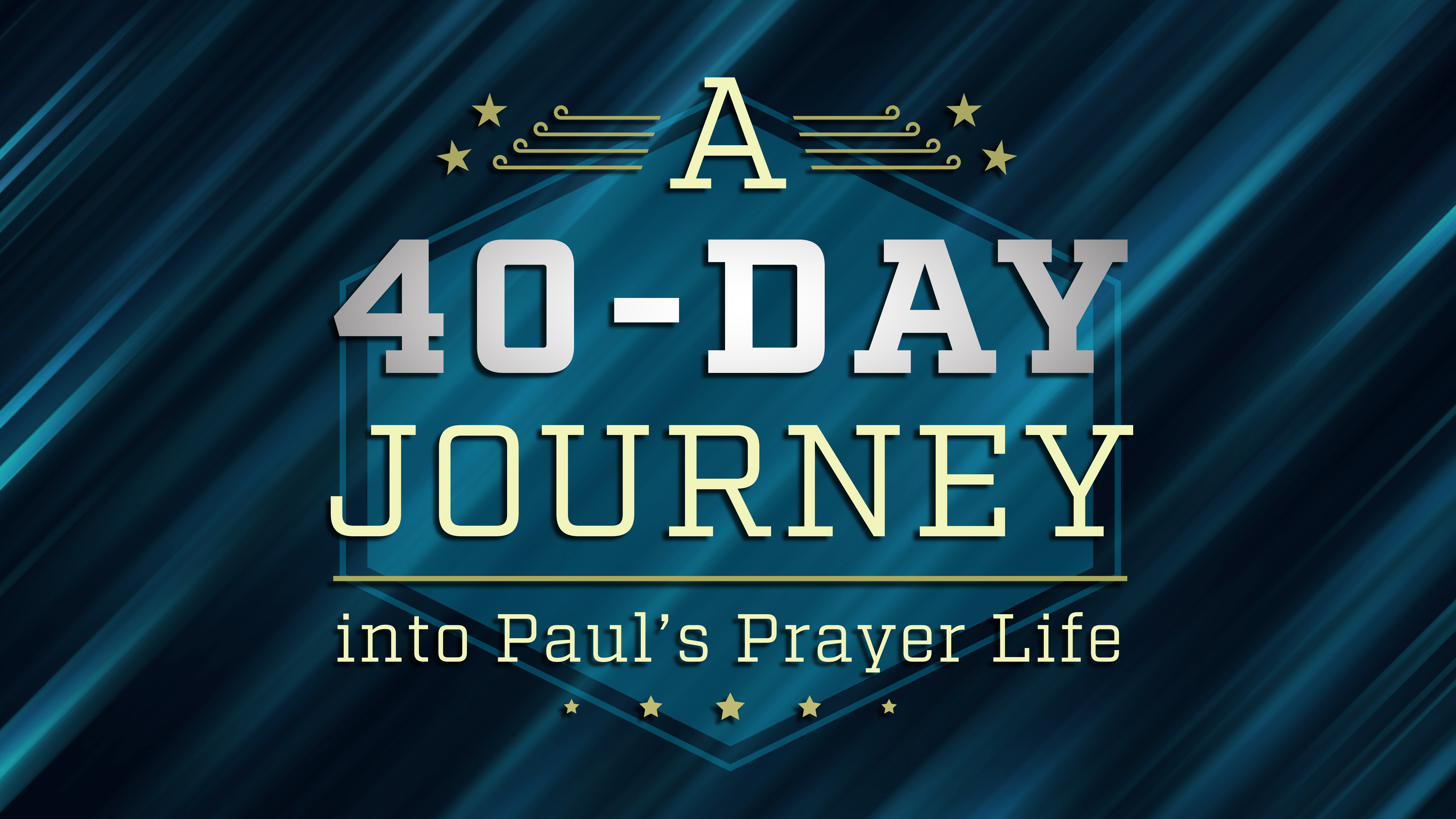 40-Day Journey Into Paul's Prayer Life