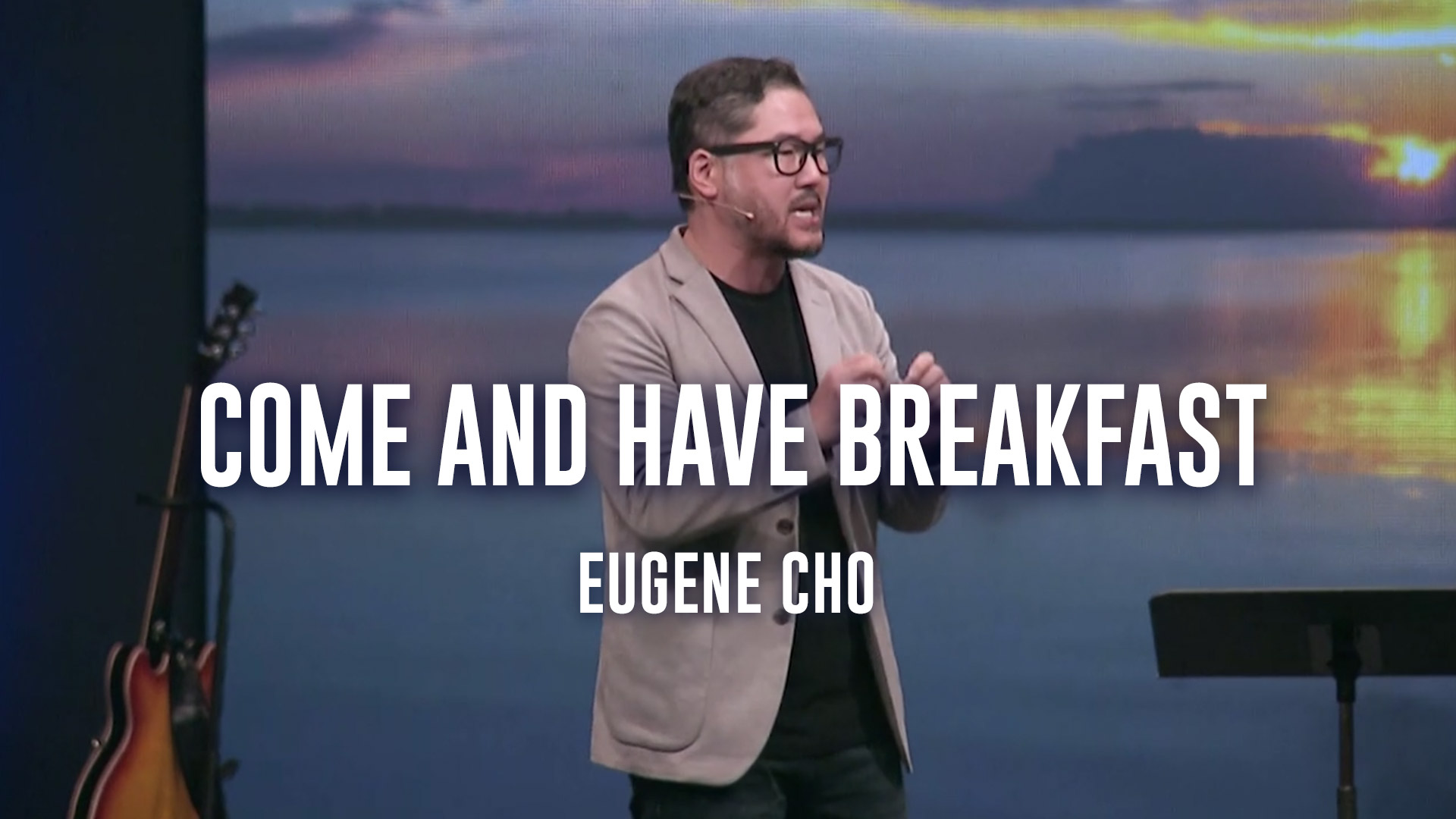 Come and Have Breakfast - Eugene Cho