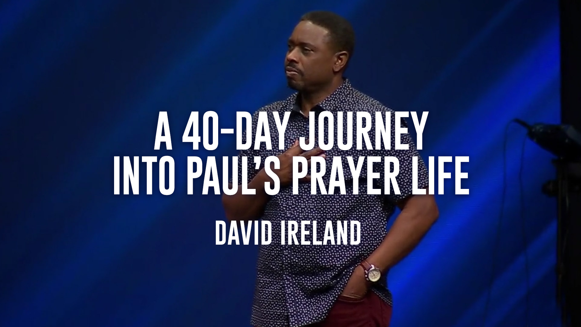 A 40 Day Journey Into Paul's Prayer Life Sermon Series
